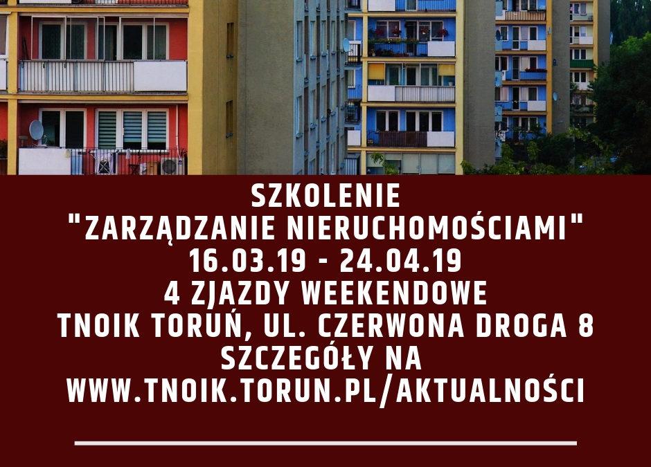 """Szkolenie z """"Zarządzania Nieruchomościami"""" 16.03-28.04,  godz. 9.00-15.30"""