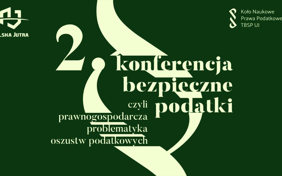 """TNOiK """"Dom Organizatora"""" patronem medialnym 2 edycji Konferencji Naukowej """"Bezpieczne Podatki"""""""